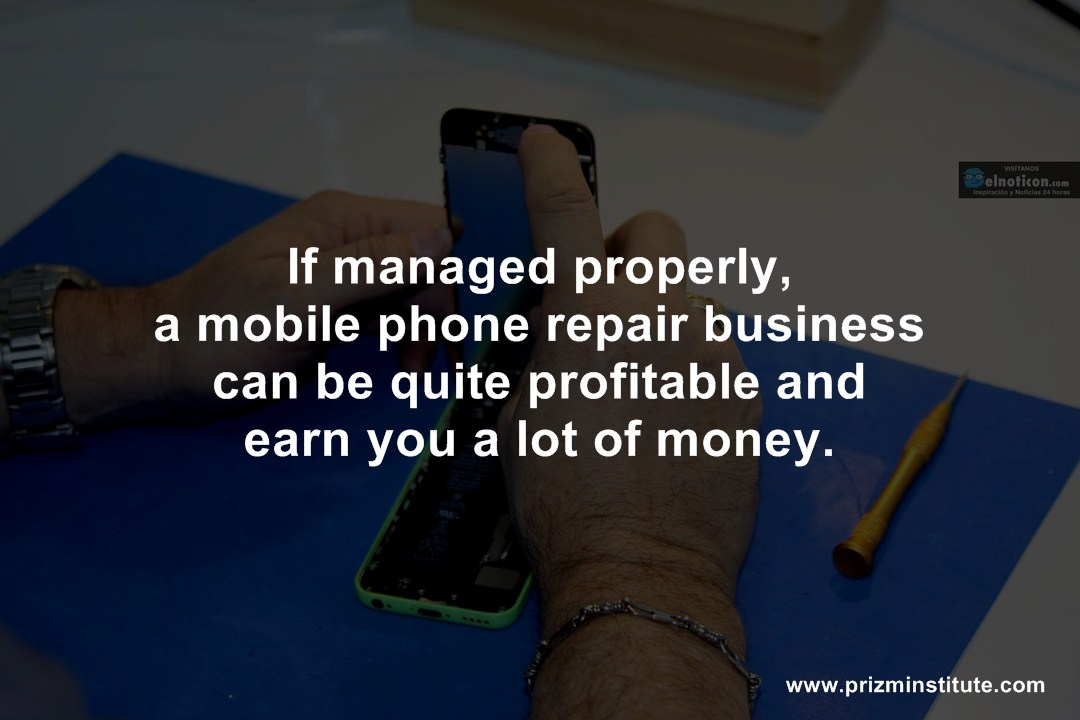 If managed properly, a mobile phone repair business can be quite profitable and earn you a lot of money.
