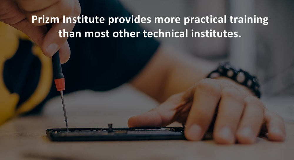 Prizm Institute provides more practical training than other institutes in its mobile repairing course.